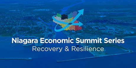 Niagara Economic Summit Series - Recovery & Resilience Week #3 tickets