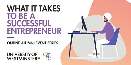 What It Takes to be a Successful Entrepreneur tickets