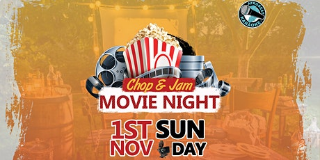 Chop & Jam - Movie Night tickets