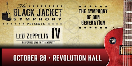 The Black Jacket Symphony Presents: Led Zeppelin IV tickets