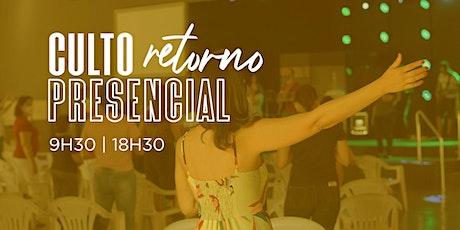 Culto Presencial - 9h30 -  25/10/2020 - Culto Manhã ingressos