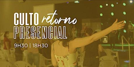 Culto Presencial -18h30 -  25/10/2020 - Culto Noite ingressos