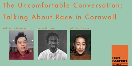The Uncomfortable Conversation; Talking About Race in Cornwall tickets