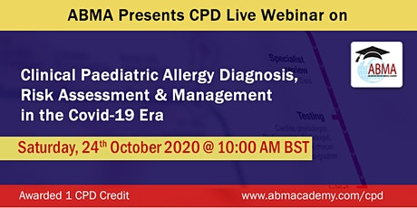 Clinical Paediatric Allergy Diagnosis, Risk Assessment & Mgmt (Covid Era) tickets