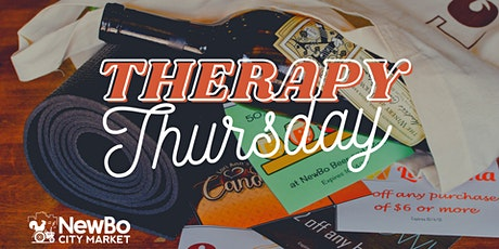 Therapy Thursday at NewBo City Market tickets