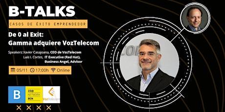 B-Talks: Casos de Éxito Emprendedor · Xavier Casajoana entradas