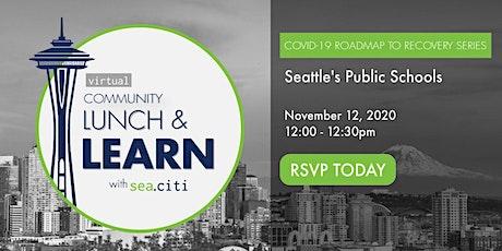 sea.citi Roadmap to Recovery:  Seattle Public Schools tickets