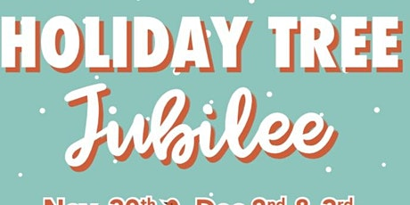 Holiday Tree Jubilee 2020 tickets