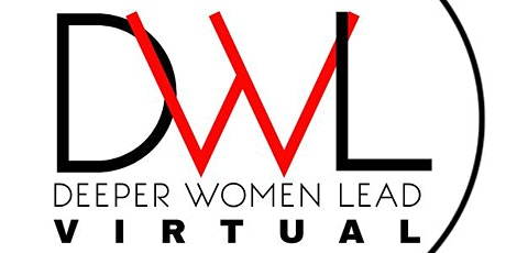 DEEPER Women Lead LIVE Virtual Conference tickets
