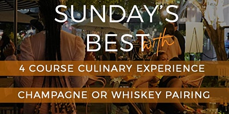 Sunday's Best 4 Course Menu w/ Champagne or Whiskey - Brunch or Dinner tickets