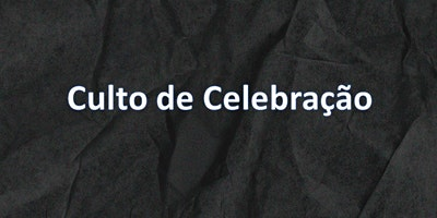 Culto de Celebração // 25/10/2020 - 10:30h