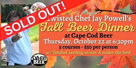 Twisted Chef Jay Powell's Beer Dinner at Cape Cod Beer tickets
