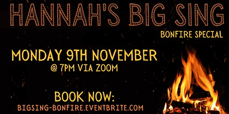 Hannah's Big Sing - Bonfire Special tickets