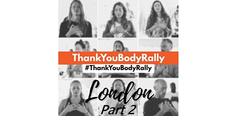 PEACEFUL PROTEST:  Thank You Body Rally PT2 tickets