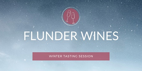 """Winter Tasting Session - """"Christmas dinner sorted"""" tickets"""