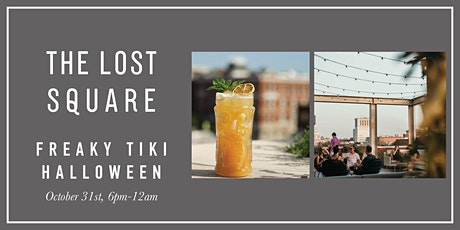 Freaky Tiki Halloween at The Lost Square tickets