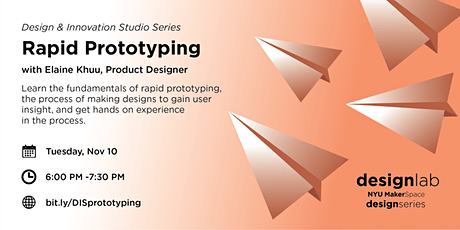 Design and Innovation Studio: Rapid Prototyping tickets