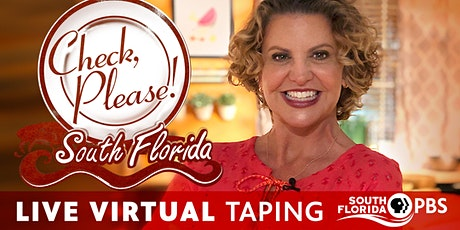 Check Please, South Florida! Virtual Taping tickets
