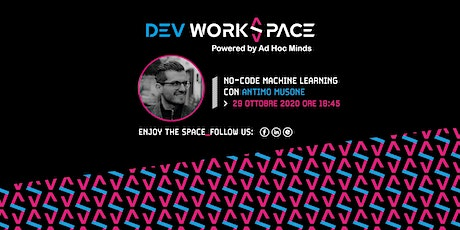 No-Code Machine Learning・Dev WorkSpace Meetup biglietti