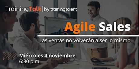 Agile Sales: Las ventas no volverán a ser lo mismo boletos