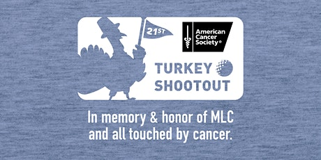 21st Annual Turkey Shootout benefitting American Cancer Society tickets