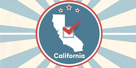 Our State, Our Vote: A Walk-through of CA's 12 Ballot Propositions tickets