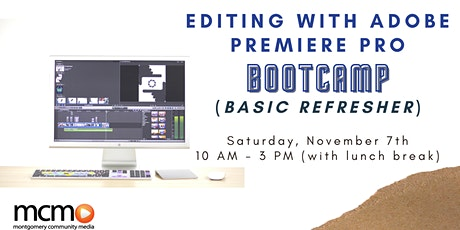 Editing with Adobe Premiere Pro Bootcamp (Basic Refresher) tickets