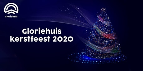 Gloriehuis - Kerstfeest 2020 tickets