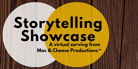 Mac and Cheese Productions Storytelling Showcase tickets