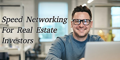 Speed Networking For Real Estate Investors