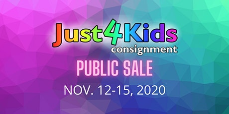 Just4Kids Consignment Public Sale NOV. 12-15, 2020 tickets
