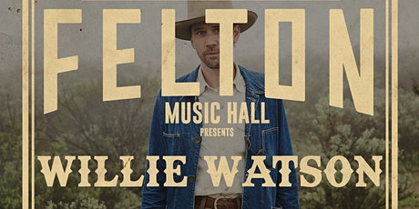 An Evening With Willie Watson | Night 1 (Fully Seated Show) tickets