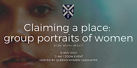 'Claiming a place: group portraits of women' by Dr. Moyra Haslett. tickets