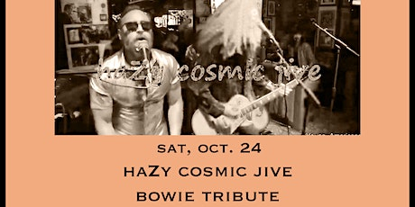 haZy cosmic jive: Bowie Tribute - Tailgate Under The Tent Series tickets