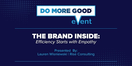 The Brand Inside: Efficiency Starts with Empathy tickets