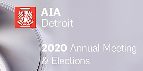 AIA Detroit 2020 Annual Business Meeting tickets