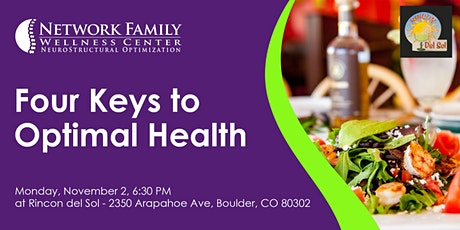 Four Keys to Optimal Health [FREE Dinner] tickets