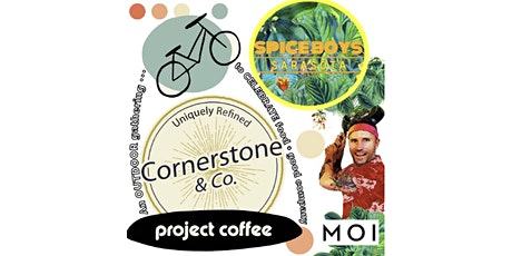 Outdoor Community POPUP w Spice Boys | Cornerstone | Project Coffee | MOI tickets