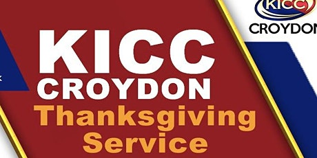 KICC CROYDON THANKSGIVING & DEDICATION SERVICE - 25 OCT 2020 tickets