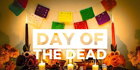 Day Of The Dead / Dia De Los Muertos tickets