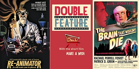Drive-In Re-Animator & The Brain That Wouldn't Die Double Feature tickets