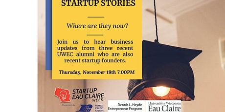 Startup Stories from Three University of Wisconsin- Eau Claire Alumni tickets