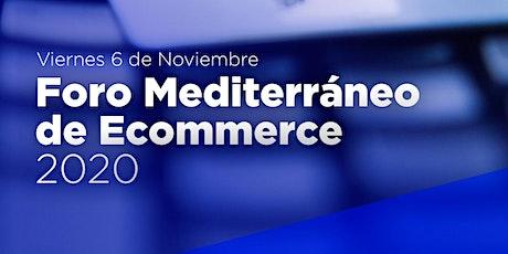 Foro Mediterráneo de Ecommerce 2020 boletos