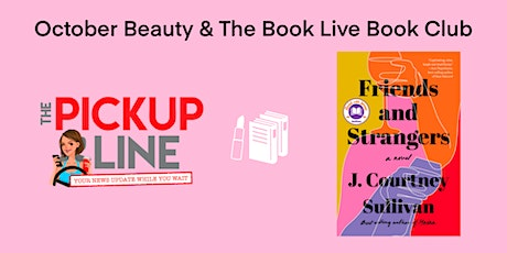 The Pickup Line  October  Beauty & The Book Live Book Club tickets