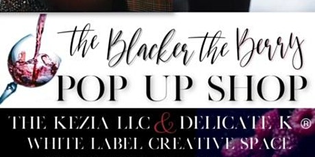"""The Blacker The Berry"" Pop Up Shop tickets"