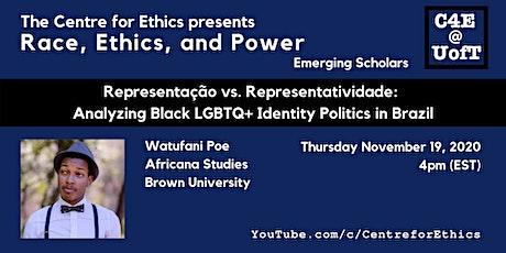 Watufani Poe, Analyzing Black LGBTQ+ Identity Politics in Brazil tickets