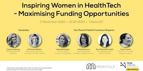 Inspiring Women in HealthTech - Maximising Funding Opportunities tickets