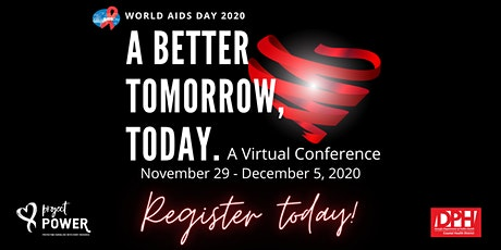 World AIDS Day 2020 | A Better Tomorrow, Today tickets