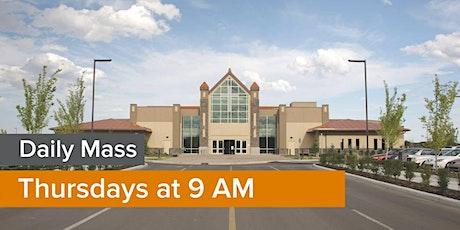 Daily Mass: THURSDAY 9 AM tickets