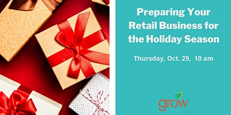 Preparing Your Retail Business for the Holiday Season tickets
